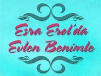 Esra Erol'da Evlen Benimle