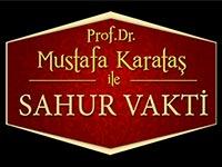 Mustafa Karataş ile Sahur Vakti