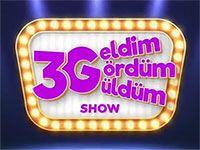 3G Geldim Gördüm Güldüm Show Son Bölüm İzle