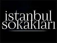 İstanbul Sokakları Son Bölüm İzle