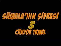 Sümela'nın Şifresi 3: Cünyor Temel