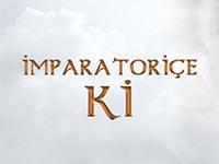 TRT1 - İmparatoriçe Ki - Hafta İçi Her Gün