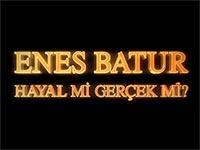Enes Batur Hayal Mi Gerçek Mi Filmi 1 Fragmanı Izle 19 Ocak 2018