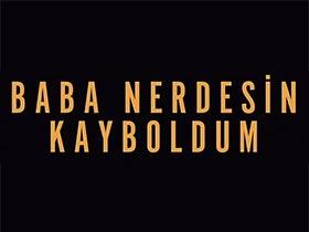 Baba Nerdesin Kayboldum Logo / Profil Resmi