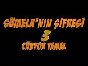 Sümela'nın Şifresi 3: Cünyor Temel - Salih Kalyon - Necati Kimdir?