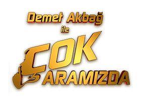 Demet Akbağ ile Çok Aramızda Logo / Profil Resmi