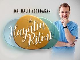Dr. Halit Yerebakan ile Hayatın Ritmi Logo / Profil Resmi