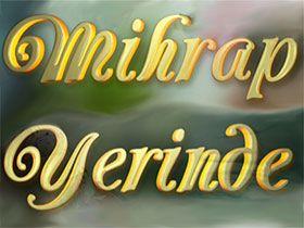 Mihrap Yerinde Logo / Profil Resmi