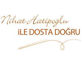 Nihat Hatipoğlu ile Dosta Doğru Logo / Profil Resmi