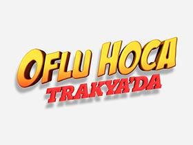 Oflu Hoca Trakya'da Logo / Profil Resmi