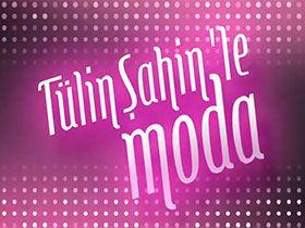 Tülin Şahin ile Moda Logo / Profil Resmi